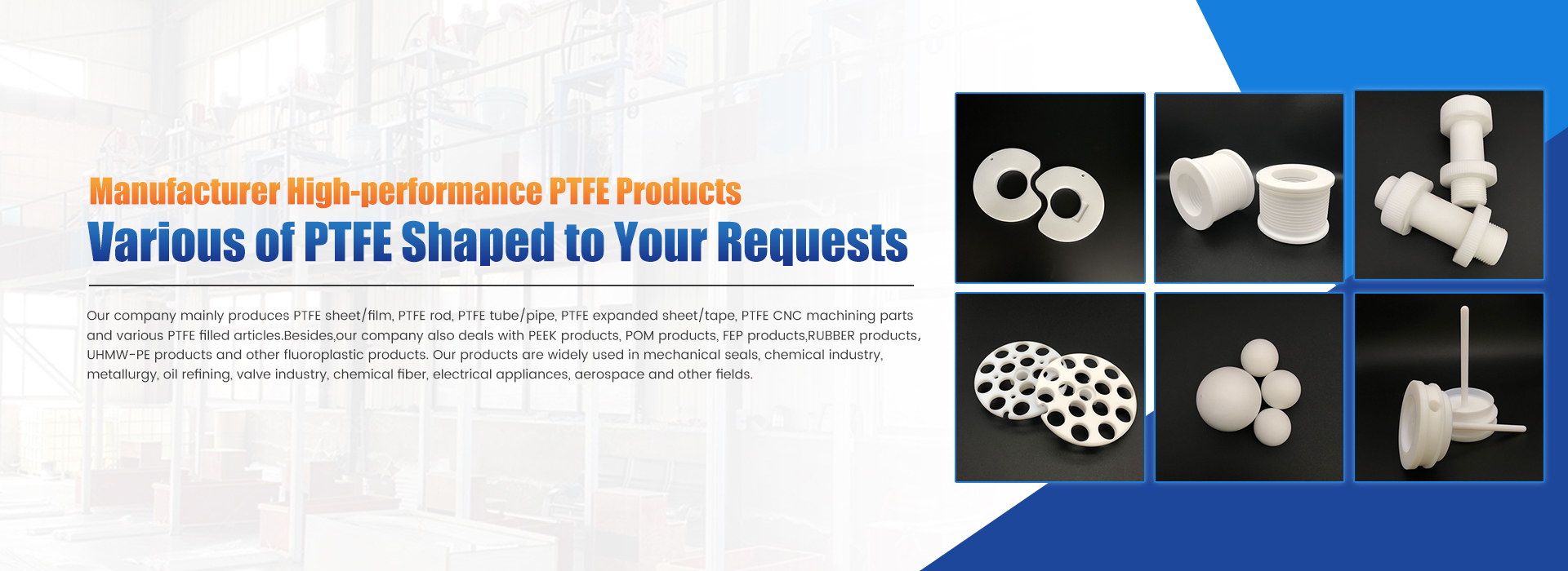 Various of PTFE Shaped To Your Requests Banner 0201